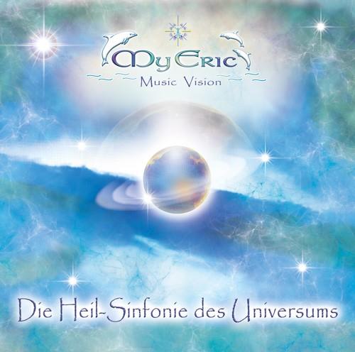 """CD-Cover der Musik """"Die  Heil-Sinfonie des Universums"""" von MyEric"""