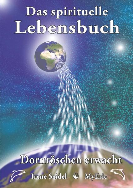 """Cover-Bild des Buches """"Das spirituelle Lebensbuch - Dornröschen erwacht"""""""