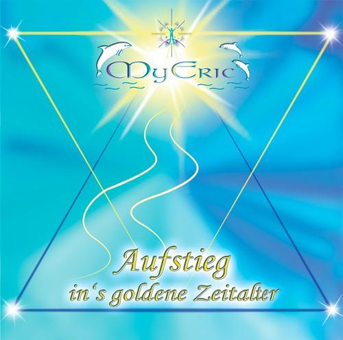"""CD-Cover der Musik """"Aufstieg in´s goldene Zeitalter"""" von MyEric"""