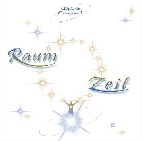 """CD-Cover der Musik """"Raum ~ Zeit"""" von MyEric"""